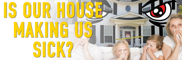 """MY HOUSE IS MAKING ME SICK"" – Mold Remediation Case Study"